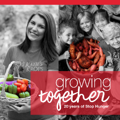 Growing Together: 20 Years of Stop Hunger